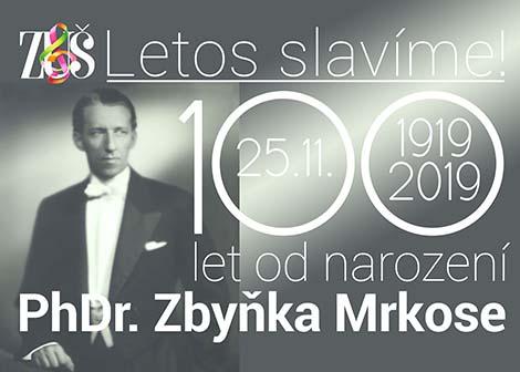 100 výročí Z.Mrkos M